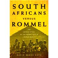 South Africans Versus Rommel by Katz, David Brock, 9780811717816