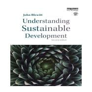 Understanding Sustainable Development by Blewitt; John, 9780415707817