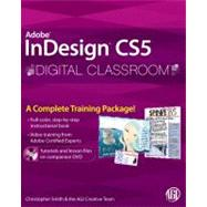 InDesign CS5 Digital Classroom, (Book and Video Training) by Unknown, 9780470607817