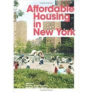 Affordable Housing in New York by Bloom, Nicholas Dagen; Lasner, Matthew Gordon; Schalliol, David, 9780691167817