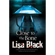 Close to the Bone by Black, Lisa, 9780727897817