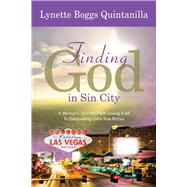Finding God in Sin City by Quintanilla, Lynette Boggs, 9780990757818