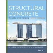 Structural Concrete by Hassoun, M. Nadim; Al-Manaseer, Akthem, 9781118767818