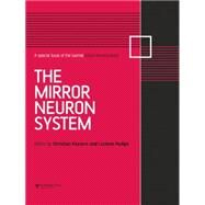 The Mirror Neuron System: A Special Issue of Social Neuroscience by Keysers,Christian, 9781138877818