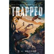 Trapped by Bodeen, S. A., 9781250027818