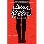 Dear Killer by Ewell, Katherine, 9780062257819