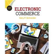 Electronic Commerce by Schneider, Gary, 9781305867819