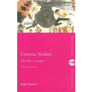 Cinema Studies : The Key Concepts by Hayward; Susan, 9780415367820