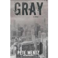 Gray by Wentz, Pete; Montgomery, James, 9781416567820
