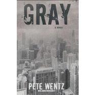 Gray by Wentz, Pete; Montgomery, James, 9781416567820