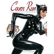 Cover Run: The DC Comics Art of Adam Hughes by Hughes, Adam, 9781401227821