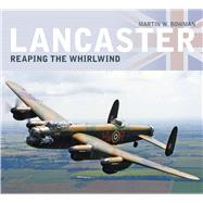 Lancaster by Bowman, Martin, 9780750967822