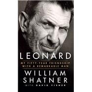 Leonard by Shatner, William; Fisher, David, 9781432837822