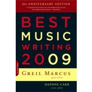 Best Music Writing 2009 by Marcus, Greil, 9780306817823