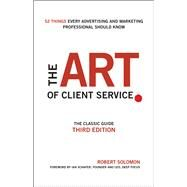 The Art of Client Service by Solomon, Robert; Schafer, Ian, 9781119227823