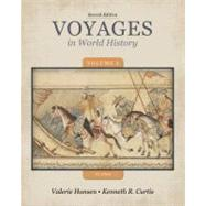 Voyages in World History, Volume 1 to 1600 by Hansen, Valerie; Curtis, Ken, 9781133607823