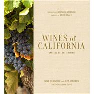 Wines of California, Special Deluxe Edition by Desimone, Mike; Jenssen, Jeff; Mondavi, Michael; Zraly, Kevin, 9781454917823