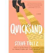 Quicksand by Toltz, Steve, 9781476797823