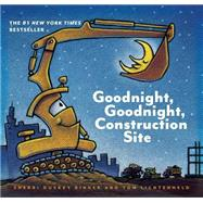 Goodnight, Goodnight, Construction Site by Rinker, Sherri Duskey; Lichtenheld, Tom, 9780811877824