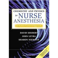 Chemistry and Physics for Nurse Anesthesia: A Student-centered Approach by Shubert, David, Phd, 9780826107824