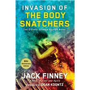 Invasion of the Body Snatchers by Finney, Jack; Koontz, Dean R., 9781501117824