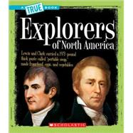 Explorers of North America by Taylor-Butler, Christine, 9780531147825