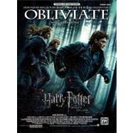 Obliviate (from Harry Potter and the Deathly Hallows, Part 1) : Piano Solo, Sheet by Desplat, Alexandre (COP), 9780739077825