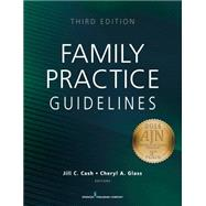 Family Practice Guidelines by Cash, Jill C.; Glass, Cheryl A., 9780826197825