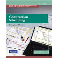 Construction Scheduling Principles and Practices by Newitt, Jay S., 9780135137826