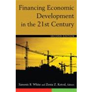 Financing Economic Development in the 21st Century by White; Sammis, 9780765627827