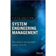 System Engineering Management by Blanchard, Benjamin S.; Blyler, John E., 9781119047827