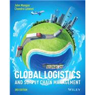 Global Logistics and Supply Chain Management by Mangan, John; Lalwani, Chandra, 9781119117827