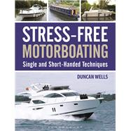 Stress-Free Motorboating by Wells, Duncan, 9781472927828