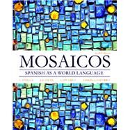 Mosaicos Spanish as a World Language Plus MySpanishLab with Pearson eText -- Access Card Package (multi-semester access) by Castells, Matilde Olivella; Guzmán, Elizabeth E.; Lapuerta, Paloma E.; Liskin-Gasparro, Judith E., 9780133817829