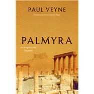 Palmyra by Veyne, Paul; Fagan, Teresa Lavender, 9780226427829