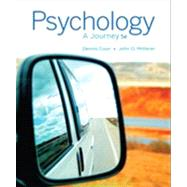 Psychology A Journey by Coon, Dennis; Mitterer, John O., 9781133957829