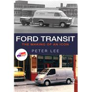 Ford Transit by Lee, Peter, 9781445667829