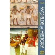 Worlds of History, Volume One: To 1550 : A Comparative Reader by Reilly, Kevin, 9781457617829