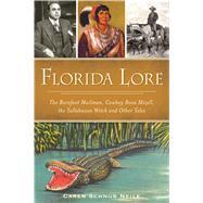 Florida Lore by Neile, Caren Schnur, 9781467137829