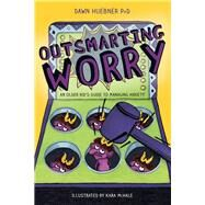 Outsmarting Worry by Huebner, Dawn, Ph.D.; McHale, Kara, 9781785927829