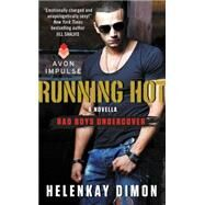 Running Hot by Dimon, HelenKay, 9780062357830