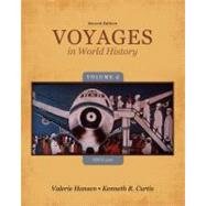 Voyages in World History, Volume II Since 1500 by Hansen, Valerie; Curtis, Ken, 9781133607830