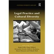 Legal Practice and Cultural Diversity by Grillo,Ralph;Grillo,Ralph, 9781138267831