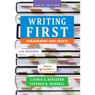 Writing First with Readings Paragraphs and Essays by Kirszner, Laurie G.; Mandell, Stephen R., 9781457667831