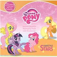 My Little Pony Hairstyle Stars by Unknown, 9781940787831