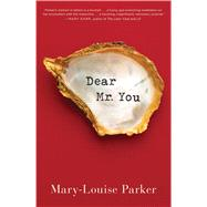 Dear Mr. You by Parker, Mary -Louise, 9781501107832