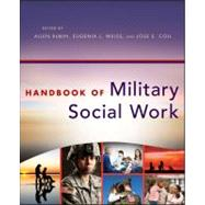 Handbook of Military Social Work by Rubin, Allen; Weiss, Eugenia L.; Coll, Jose E., 9781118067833