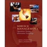 Service Management : Operations, Strategy, and Information Technology by Fitzsimmons, James A.; Fitzsimmons, Mona J., 9780073377834
