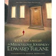 The Miraculous Journey of Edward Tulane by DiCamillo, Kate, 9780763647834
