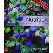 GEN COMBO NUTRITION FOR HEALTHY LIVING UPD /DIETARY GUIDELINES; CONNECT AC by Schiff, Wendy, 9781259947834